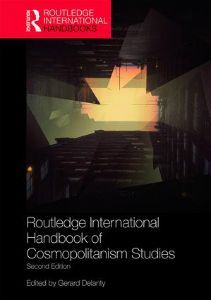 Routledge International Handbook of Cosmopolitanism Studies